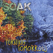 Turning Tomorrow by Soak