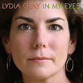 In My Eyes by Lydia Gray