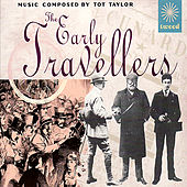 The Early Travellers by Tot Taylor