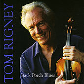 Back Porch Blues by Tom Rigney