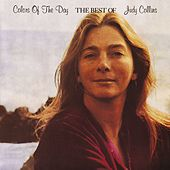 Colors Of The Day, The Best Of Judy Collins by Judy Collins
