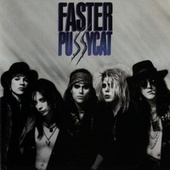 Faster Pussycat von Faster Pussycat