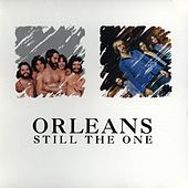 Still The One de Orleans
