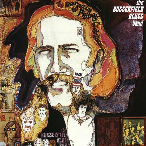 The Resurrection Of Pigboy Crabshaw by Paul Butterfield