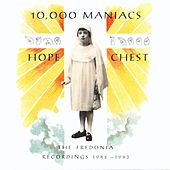 Hope Chest by 10,000 Maniacs