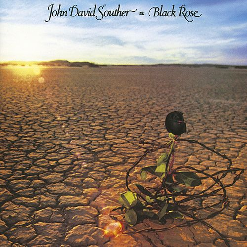 Black Rose by J.D. Souther