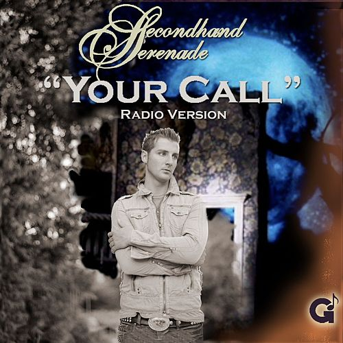 Your Call by Secondhand Serenade