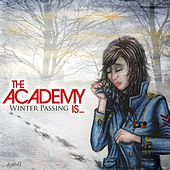 Winter Passing by The Academy Is. . .
