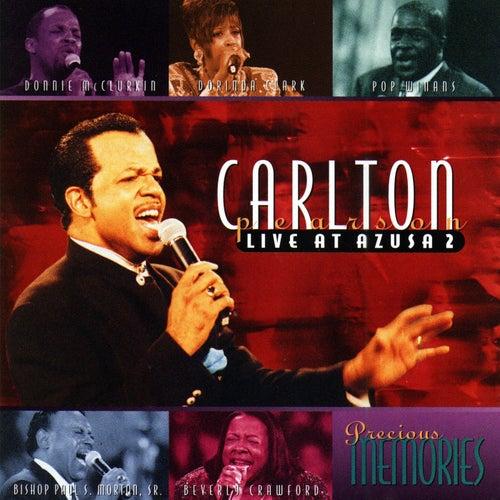 Live At Azusa 2: Precious Memories by Carlton Pearson