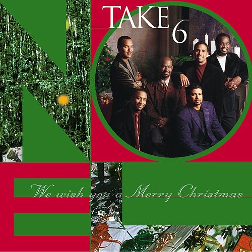 We Wish You A Merry Christmas by Take 6