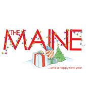 ... And A Happy New Year by The Maine