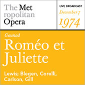 Gounod: Roméo et Juliette (December 7, 1974) by Various Artists