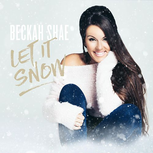 Let It Snow by Beckah Shae