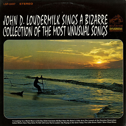 Sings A Bizarre Collection of Most Unusual Songs by John D. Loudermilk