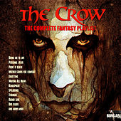 The Crow - The Complete Fantasy Playlist de Various Artists
