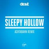 Sleepy Hollow (Achtabahn Remix) de Dellé