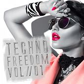Techno Freedom, Vol. 1 by Various Artists