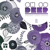 Oh so Deep - Finest Deep House, Vol. 11 by Various Artists