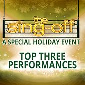 The Sing-Off: A Special Holiday Event (Top Three Performances) by Various Artists