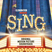 Sing (Original Motion Picture Soundtrack Deluxe) by Various Artists