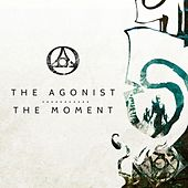The Moment by The Agonist