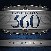 Evolución 360, Vol. 6 by Various Artists