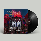 Electronic Party Tonight! de Various Artists