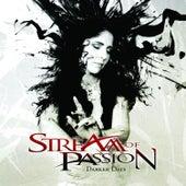 Darker Days van Stream Of Passion