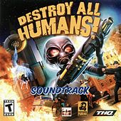 Destroy All Humans (Soundtrack) de Various Artists