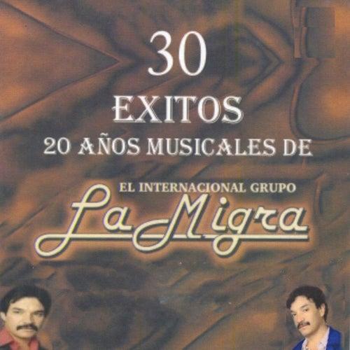 30 Exitos 20 Anos Musicales de La Migra by La Migra