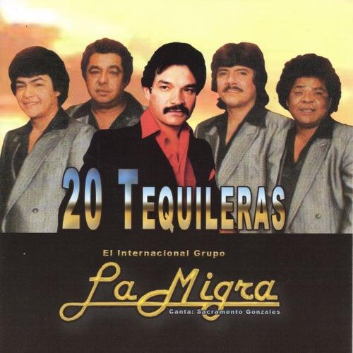 20 Tequileras by La Migra