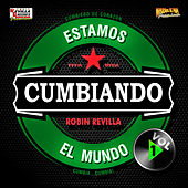 Estamos Cumbiando El Mundo, Vol. 1 by Various Artists