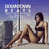 Downtown Beats Sydney, Vol. 1 by Various Artists