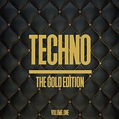Techno the Gold Edition, Vol. 1 by Various Artists