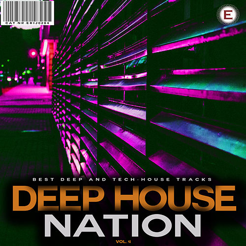 Deep House Nation, Vol. 4 by Various Artists