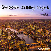Smooth Jazzy Night Vol.1 by Various Artists