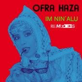 Im Nin' Alu (Remixes) de Ofra Haza