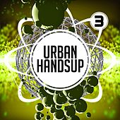 Urban Handsup 3 by Various Artists