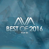 AVA Recordings - Best of 2016 by Various Artists