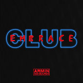 Club Embrace (Extended Versions) de Armin Van Buuren