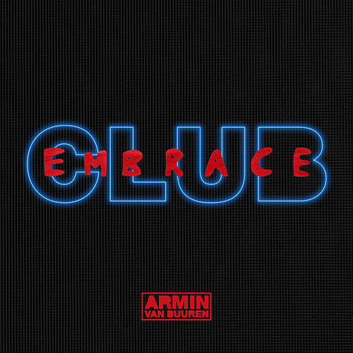 Club Embrace (Extended Versions) von Armin Van Buuren