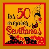 Las 50 Mejores Sevillanas by Various Artists