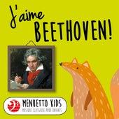 J'aime Beethoven! (Menuetto Kids - Musique classique pour enfants) de Various Artists