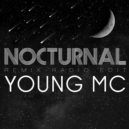 Nocturnal (feat. Will Wheaton) [Remix] [Radio Edit] by Young M.C.