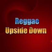 Reggae Upside Down de Various Artists
