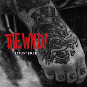 Livin' Free by The Wild!