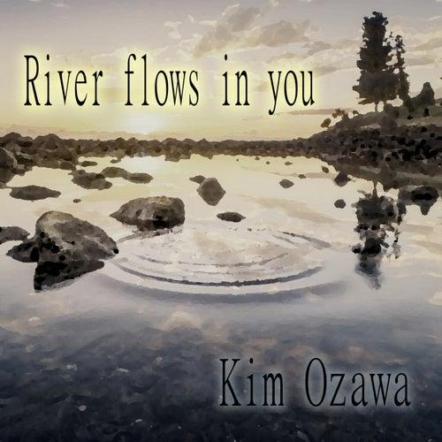 River Flows in You de Kim Ozawa