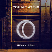 Heavy Soul by You Me At Six