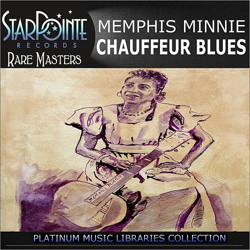 Chauffuer Blues by Memphis Minnie
