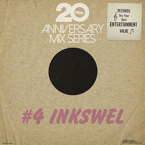 BBE20 Anniversary Mix Series #4 by Inkswel by Various Artists